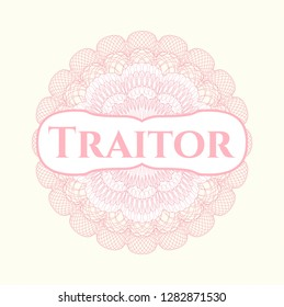 Pink passport money style rosette with text Traitor inside