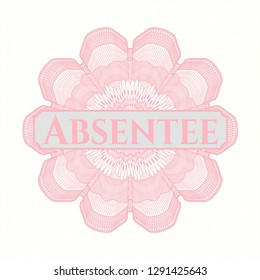 Pink passport money style rosette with text Absentee inside