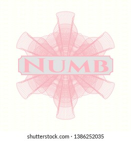 Pink passport money style rosette with text Numb inside