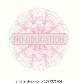 Pink passport style rosette with text No obligation inside