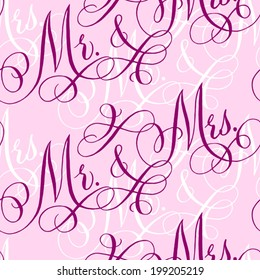 """Pink wedding seamless pattern with hand-written traditional words """"Mr. and Mrs."""""""