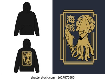 Pirates Design For Hoodie Streetwear, Japanese Translation : Pirate Squid, holding marlin as a blade