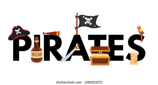 Pirates word concept flat vector banner. Piracy attributes on island beach illustration. Black typography with rum, spyglass, chest and coins. Treasure searching game, quest, pirate party poster