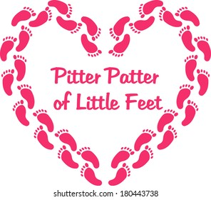 Pitter patter of little feet saying with a foot prints heart shape. EPS10