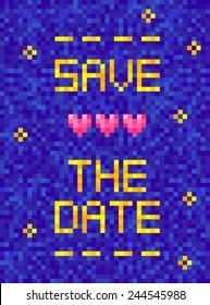 Pixel art Save the Date card. Geek wedding Invitation. Vector
