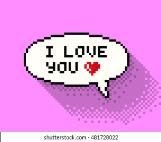 """Pixel bubble with""""I love you"""" phase, flat pixelated illustration. - Stock vector"""