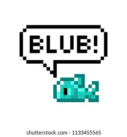 Pixel cute fish says blub - isolated vector illustration
