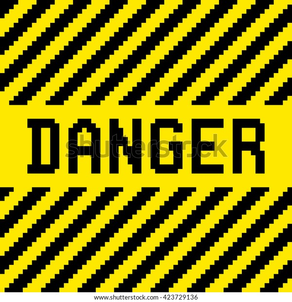 Pixel Danger Sign with Black and Yellow Warning Stripes.EPS8 vector