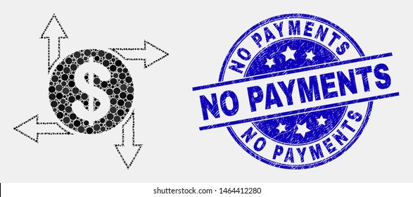 Pixel dollar emission mosaic icon and No Payments stamp. Blue vector rounded grunge stamp with No Payments text. Vector combination in flat style.