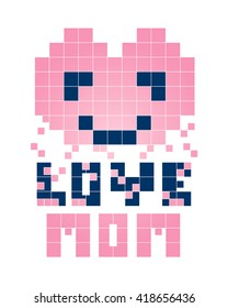 Pixel heart smiling with text love mom, happy mother's day isolated on white background vector.