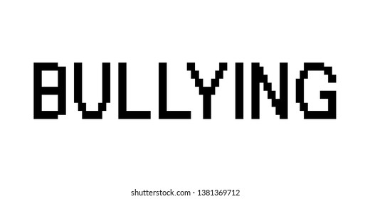 Pixelated bullying as metaphor of cyberbullying and cyberharassment - aggression, attack, assault and offensive behavior through online and internet virtual space