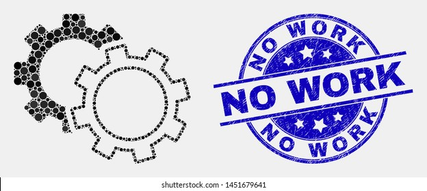 Pixelated cogs mosaic pictogram and No Work seal stamp. Blue vector round textured seal with No Work phrase. Vector collage in flat style. Black isolated cogs mosaic of scattered spheres,