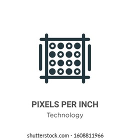 Pixels per inch glyph icon vector on white background. Flat vector pixels per inch icon symbol sign from modern technology collection for mobile concept and web apps design.