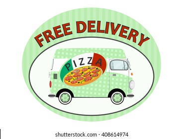 Pizza delivery sticker with funny cartoon van. Flat vector