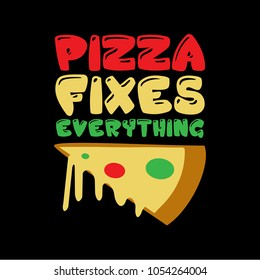 Pizza Sayings Images, Stock Photos & Vectors | Shutterstock