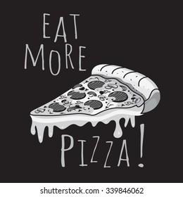 Pizza illustration, typography, t-shirt graphics, vectors
