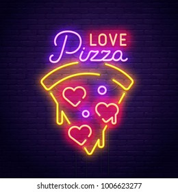 Pizza Love. 3d neon sign. Realistic neon sign. Love day banner, logo, emblem and label. Bright signboard, light banner.