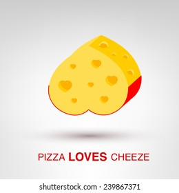 Pizza Loves Cheeze - creative Valentines Day heart-shaped cheese concept vector illustration