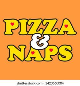 PIZZA AND NAPS HEARTS VECTOR