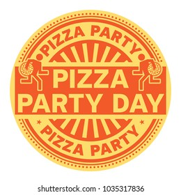 Pizza Party Day, rubber stamp, vector Illustration