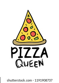 Pizza queen / Vector illustration design for t shirt graphics, prints, posters, stickers and other uses