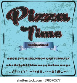 pizza time script handcrafted vector calligraphy font typeface,vector,labels,illustration,letters,grunge,graphics,banners,vintage in design with decoration
