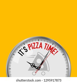 It's Pizza Time. White Vector Clock with Motivational Slogan. Analog Metal Watch with Glass. Vector Illustration Isolated on Solid Color Background. Pizza Fast Delivery Icon.