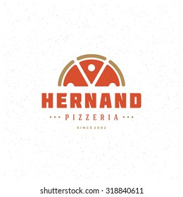 Pizzeria Restaurant Shop Design Element in Vintage Style for Logotype, Label, Badge, T-shirts and other design. Pizza retro vector illustration.