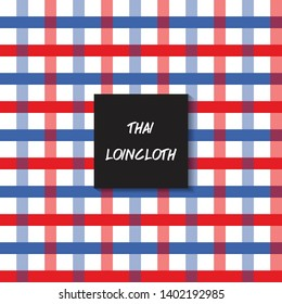 Plaid loincloth pattern made in Thailand.Wallpaper, Abstract background,Tablecloths, Clothes, Shirts, Dresses, Bedding, Blankets and other textile products-EPS10