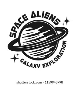 Planet with aliens vector emblem in vintage monochrome style isolated on white background