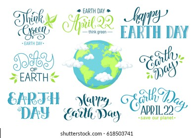 Planet Earth with clouds in cartoon style. Earth day inscription isolated on white background. Save our planet text. April 22. Think green.