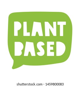 Plant based speech bubble. Vector hand drawn illustration on white background.