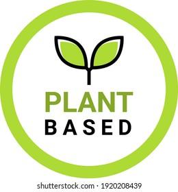 Plant based vegan badge eco icon. Suitable vegetarian symbol logo leaf plant sign