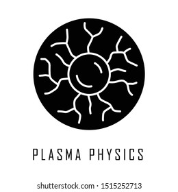 Plasma physics glyph icon. High energy state of matter. Astrophysical phenomena. Ionized gaseous substance. Nuclear fusion. Silhouette symbol. Negative space. Vector isolated illustration