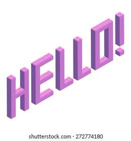 Plastic building blocks and tiles in isometric projection. Vector illustration with text HELLO