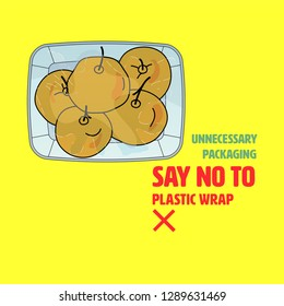 Plastic wrapped fresh fruit packaging. Say no to plastic wrap to reduce plastic pollution. Vector illustration.