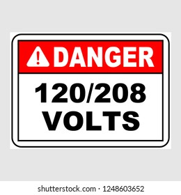 "Plate: ""Danger. 120/208 Volts. Sign"". Sign: ""Danger. 120/208 Volts. Sign"" on a gray background"