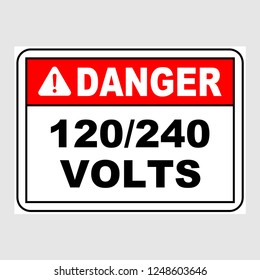 "Plate: ""Danger. 120/240 Volts. Sign"". Sign: ""Danger. 120/240 Volts. Sign"" on a gray background"