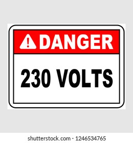 "Plate: ""Danger. 230 Volts. Sign"". Sign: ""Danger. 230 Volts. Sign"" on a gray background"