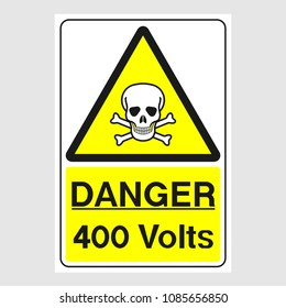 "Plate: ""Danger. 400 Volts"". Sign: ""Danger. 400 Volts"" on a gray background"