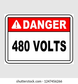 "Plate: ""Danger. 480 Volts. Sign"". Sign: ""Danger. 480 Volts. Sign"" on a gray background"
