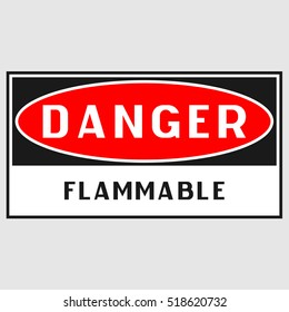 "Plate: ""Danger. Flammable danger"". On a gray background isolated. Flammable danger sign."