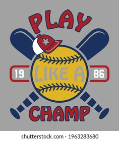 play like a champ. boys sports baseball graphic t shirts designs and other uses