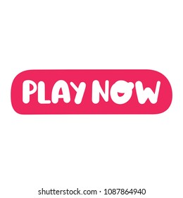 Play now. Hand drawn vector button, icon lettering on white background.