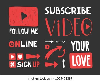 play, subscribe, video, follow me, online, your love, sign up, arrows. Vector hand drawn illustration design set. blogger and video blog elements. Good for t shirt print, social media content, card