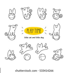 Play time. Little cat and dog are playing toy balls. Children vector illustration. Cute character design. Set of graphic elements for kids. Cartoon hand drawn style.