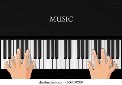 playing the piano, hands on piano, view from above, music, vector illustration