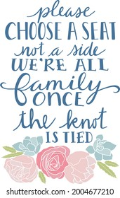 Please Choose a Seat Wedding Quote Vector