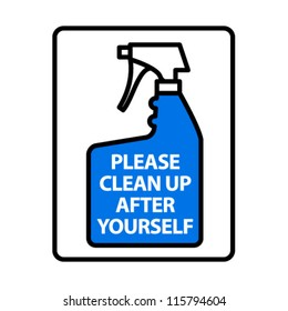 Please Clean Up After Yourself. An office/business sign formatted to the proportions of an A4 or Letter page.
