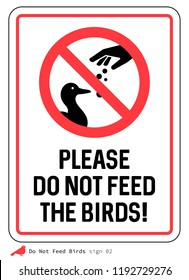 'Please Do not feed the birds' sign. Ducks.